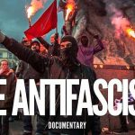 The Antifascists - da Atene a Malmo, lotta nelle strade
